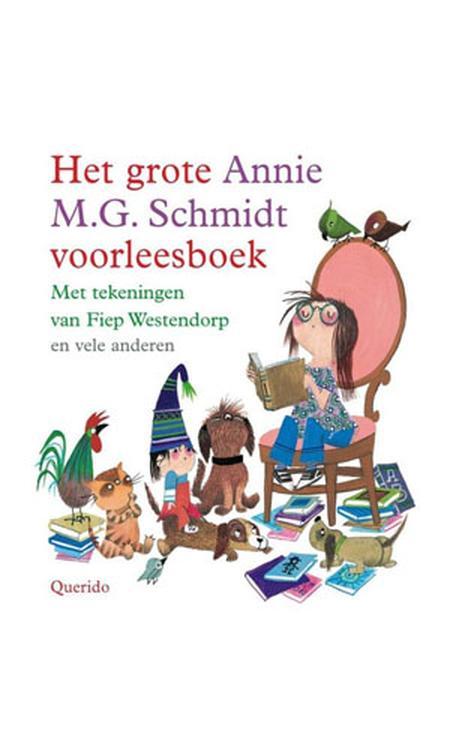 Het grote Annie M.G. Schmidt boek