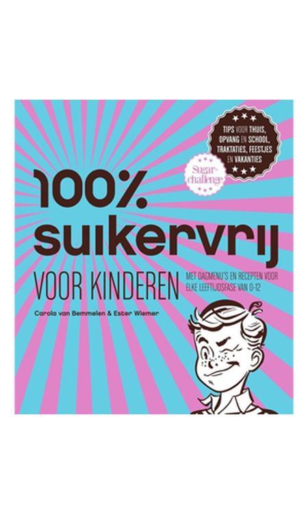 100% suikervrij - 100% suikervrij voor kinderen